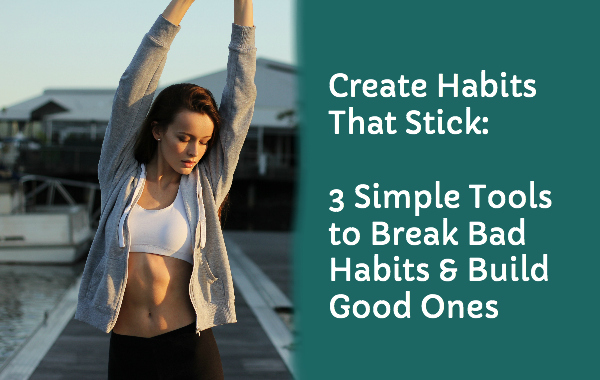 Post image for Create Habits That Stick: Free Workshop for BYW Members