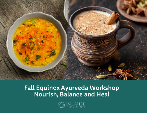 Post image for Fall Equinox Ayurveda Workshop