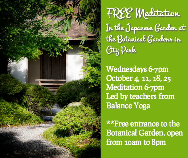 Post image for FREE Meditation in the Japanese Garden, Wednesdays in October 6-7pm