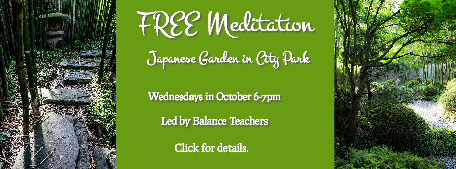 FREE Meditation in the Japanese Garden, Wednesdays in October 6-7pm