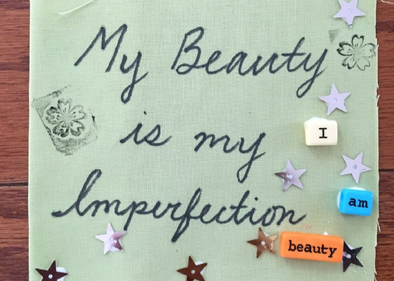 My Beauty is My Imperfection